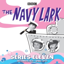 The Navy Lark: Collected Series 11 : Classic Comedy from the BBC Radio Archive, CD-Audio Book