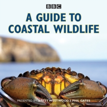 A Guide to Coastal Wildlife : The BBC Radio 4 series, eAudiobook MP3 eaudioBook