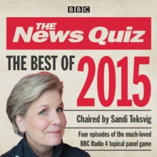 The News Quiz : BBC Radio Comedy Best of 2015, CD-Audio Book