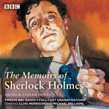 Sherlock Holmes: The Memoirs of Sherlock Holmes : Classic Drama from the BBC Archives, eAudiobook MP3 eaudioBook
