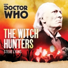 Doctor Who: The Witch Hunters : A 1st Doctor novel, CD-Audio Book