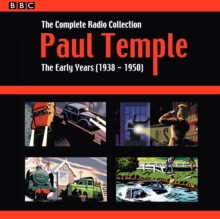 Paul Temple: The Complete Radio Collection: Volume One : The Early Years (1938-1950), CD-Audio Book