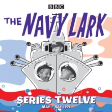 The Navy Lark : Classic Comedy from the BBC Radio Archive Collected Series No.12, CD-Audio Book
