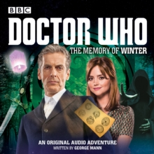 Doctor Who: The Memory of Winter : A 12th Doctor Audio Original, CD-Audio Book