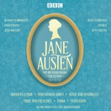 The Jane Austen BBC Radio Drama Collection : Six BBC Radio Full-Cast Dramatisations, CD-Audio Book