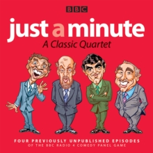 Just a Minute: A Classic Quartet : 4 classic episodes of the Radio 4 comedy panel game, eAudiobook MP3 eaudioBook