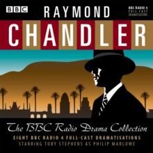Raymond Chandler: The BBC Radio Drama Collection : 8 BBC Radio 4 full-cast dramatisations, eAudiobook MP3 eaudioBook