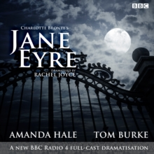 Jane Eyre : A BBC Radio 4 Full-Cast Dramatization, CD-Audio Book