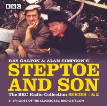 Steptoe & Son: The BBC Radio Collection: Series 1 & 2 : 21 episodes of the classic BBC radio sitcom, CD-Audio Book