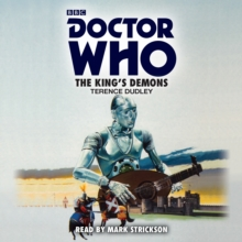 Doctor Who: The King's Demons : A 5th Doctor Novelisation, CD-Audio Book
