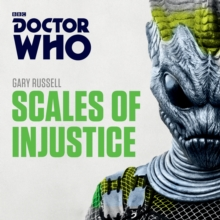 Doctor Who: Scales of Injustice : 3rd Doctor Novelisation, eAudiobook MP3 eaudioBook