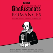 Classic BBC Radio Shakespeare: Romances : The Winter's Tale; Pericles; the Tempest, CD-Audio Book