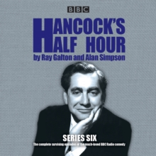 Hancock's Half Hour : 19 Episodes of the Classic BBC Radio Comedy Series Series 6, CD-Audio Book