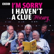 I'm Sorry I Haven't a Clue Treasury : Classic BBC Radio Comedy, CD-Audio Book