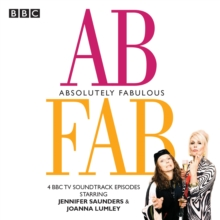 Absolutely Fabulous : Four BBC TV soundtrack episodes, CD-Audio Book