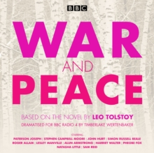 War and Peace : BBC Radio 4 Full-Cast Dramatisation, CD-Audio Book