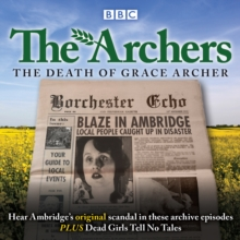 The Archers: The Death of Grace Archer : BBC Radio 4 full-cast dramatisation, CD-Audio Book