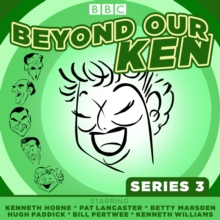 Beyond Our Ken Series 3 : The classic BBC radio comedy, CD-Audio Book