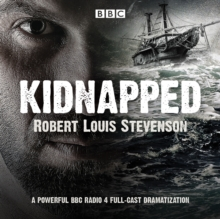 Kidnapped : BBC Radio 4 full-cast dramatisation, eAudiobook MP3 eaudioBook