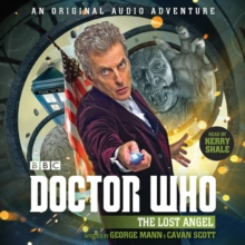 Doctor Who: The Lost Angel : 12th Doctor Audio Original, CD-Audio Book