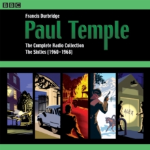 Paul Temple: The Complete Radio Collection: Volume Three : The Sixties (1960-1968), CD-Audio Book