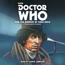 Doctor Who and the Horror of Fang Rock : 4th Doctor Novelisation, CD-Audio Book