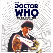 Doctor Who and the Web of Fear : 2nd Doctor Novelisation, eAudiobook MP3 eaudioBook