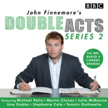 John Finnemore's Double Acts: Series 2 : 6 full-cast radio dramas, CD-Audio Book