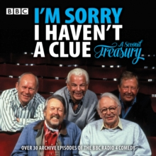 I'm Sorry I Haven't a Clue: A Second Treasury : The much-loved BBC Radio 4 comedy series, eAudiobook MP3 eaudioBook
