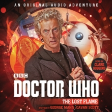 Doctor Who: The Lost Flame : 12th Doctor Audio Original, CD-Audio Book
