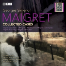Maigret: Collected Cases : Classic Radio Crime, CD-Audio Book