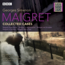 Maigret: Collected Cases : Classic Radio Crime, eAudiobook MP3 eaudioBook