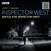 Inspector West: Battle for Inspector West : Classic Radio Crime, eAudiobook MP3 eaudioBook