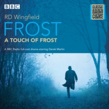 Frost: A Touch of Frost : Classic Radio Crime, CD-Audio Book