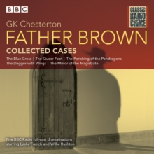 Father Brown: Collected Cases : Classic Radio Crime, CD-Audio Book