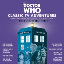 Doctor Who: Classic TV Adventures Collection One : Seven full-cast BBC TV soundtracks, eAudiobook MP3 eaudioBook