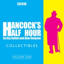 Hancock's Half Hour Collectibles: Volume 1 : Rarities from the BBC radio archive, CD-Audio Book