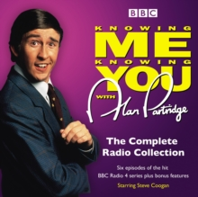 Knowing Me Knowing You with Alan Partridge : BBC Radio 4 Comedy, CD-Audio Book