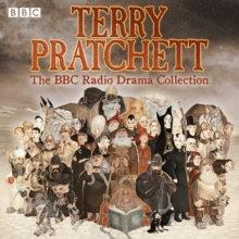 Terry Pratchett: The BBC Radio Drama Collection : Seven full-cast dramatisations, CD-Audio Book