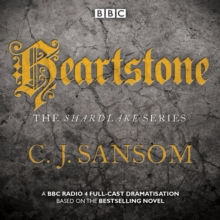 Shardlake: Heartstone : BBC Radio 4 full-cast dramatisation, eAudiobook MP3 eaudioBook