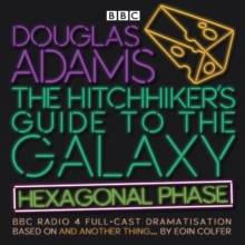 The Hitchhiker's Guide to the Galaxy: Hexagonal Phase : And Another Thing..., CD-Audio Book
