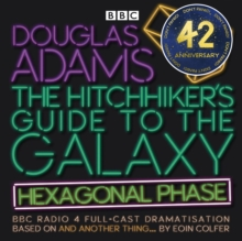 The Hitchhiker's Guide to the Galaxy: Hexagonal Phase : And Another Thing..., eAudiobook MP3 eaudioBook