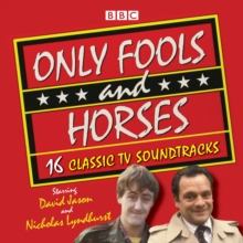 Only Fools and Horses : 16 Classic BBC TV Soundtracks, CD-Audio Book