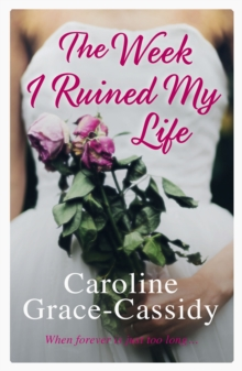 Week I Ruined My Life, Paperback Book