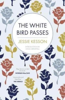 The White Bird Passes, Paperback Book