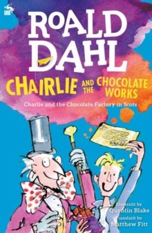 Chairlie and the Chocolate Works : Charlie and the Chocolate Factory in Scots, Paperback Book