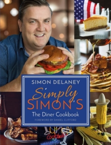 Simply Simon's: The Diner Cookbook, Paperback / softback Book