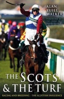 The Scots & The Turf, Paperback / softback Book