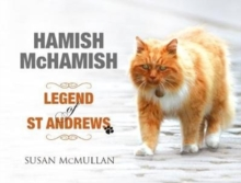 Hamish McHamish : Legend of St Andrews, Hardback Book