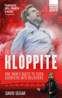 Kloppite : One Man's Quest Turn Doubters into Believers, Paperback Book